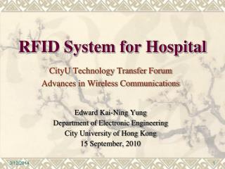 CityU Technology Transfer Forum Advances in Wireless Communications Edward Kai-Ning Yung Department of Electronic Engine