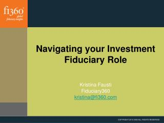 Navigating your Investment Fiduciary Role