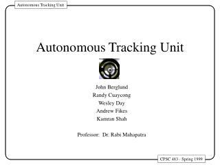Autonomous Tracking Unit