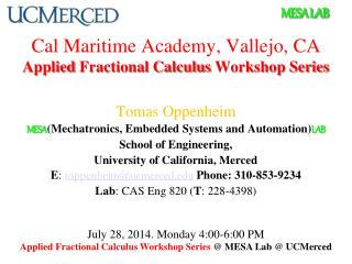 Cal Maritime Academy,  Vallejo, CA Applied  Fractional Calculus  Workshop Series