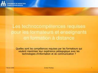 Les technocomp�tences requises pour les formateurs et enseignants en formation � distance