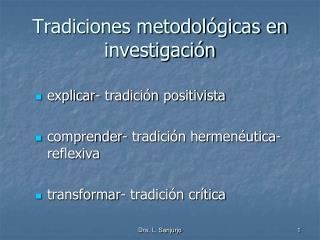 Tradiciones metodológicas en investigación