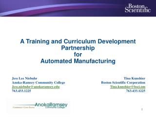 A Training and Curriculum Development Partnership  for  Automated Manufacturing
