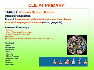 CLIL AT PRIMARY