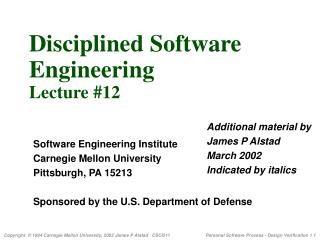 Disciplined Software  Engineering  Lecture #12