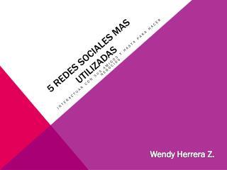 5 REDES SOCIALES MAS UTILIZADAS