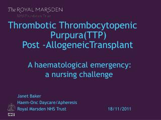 Janet Baker Haem-Onc Daycare/Apheresis