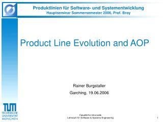 Produktlinien f�r Software- und Systementwicklung Hauptseminar Sommersemester 2006, Prof. Broy