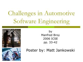 Challenges in Automotive Software Engineering