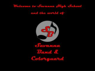 Welcome to Savanna High School and the world of