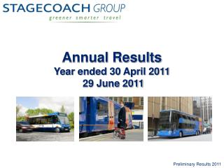 Annual Results Year ended 30 April 2011  29 June 2011