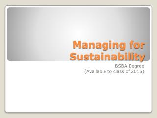 Managing for Sustainability