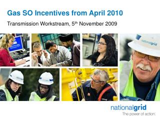 Gas SO Incentives from April 2010
