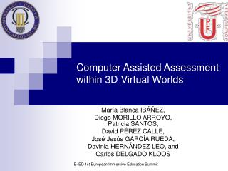 Computer Assisted Assessment within 3D Virtual Worlds