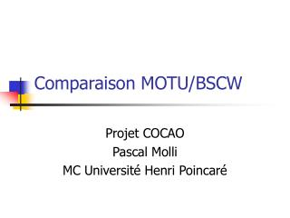 Comparaison MOTU/BSCW