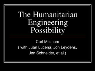 The Humanitarian Engineering Possibility