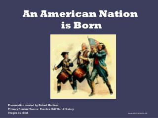 An American Nation  is Born