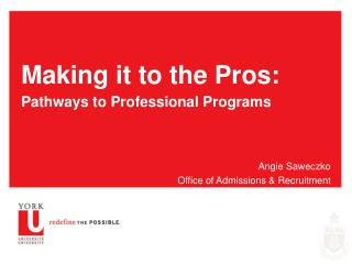 Making it to the Pros: Pathways to Professional Programs