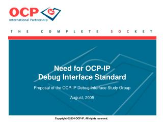 Need for  OCP-IP  Debug Interface  Standard
