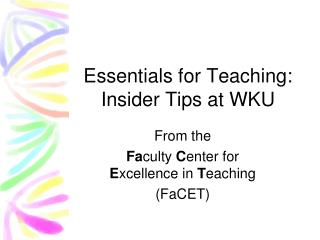 Essentials for Teaching: Insider Tips at WKU