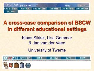 A cross-case comparison of BSCW in different educational settings