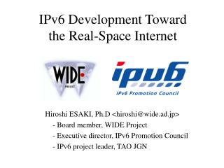IPv6 Development Toward  the Real-Space Internet