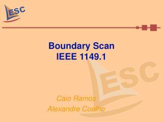 Boundary Scan IEEE 1149.1