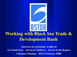 Working with Black Sea Trade & Development Bank