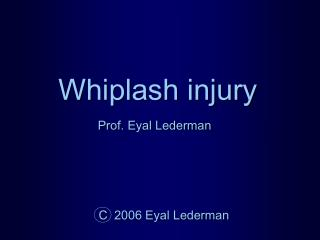 Whiplash injury