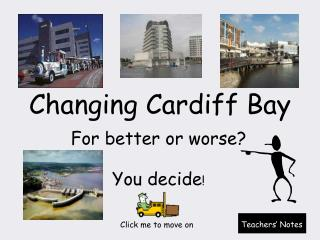 Changing Cardiff Bay