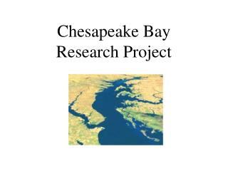 Chesapeake Bay  Research Project