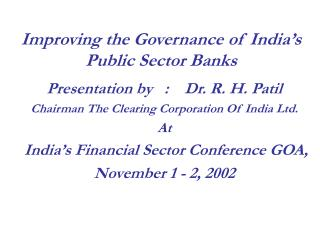 Improving the Governance of India's Public Sector Banks