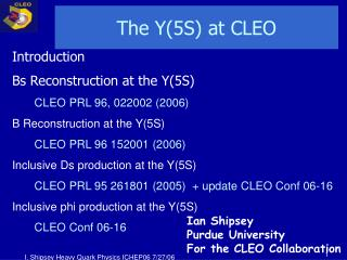 The  Y(5S)  at CLEO