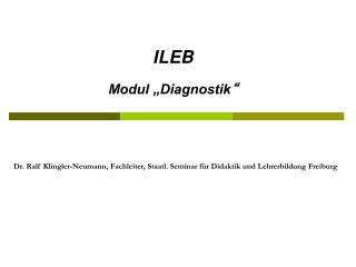 """ILEB Modul """"Diagnostik """""""