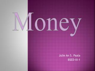 Julie An S. Paala BSED-III-1