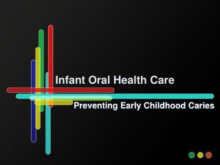 Infant Oral Health Care