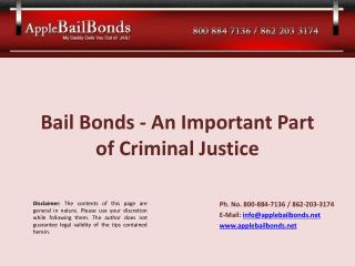 Bail Bonds - An Important Part of Criminal Justice
