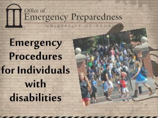 Emergency Procedures for Individuals with disabilities