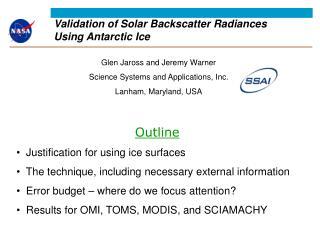 Validation of Solar Backscatter Radiances Using Antarctic Ice