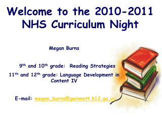 Welcome to the 2010-2011    NHS Curriculum Night