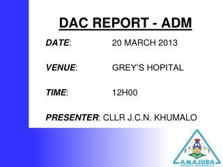 DAC REPORT - ADM