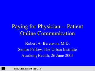 Paying for Physician -- Patient Online Communication