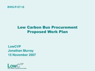 Low Carbon Bus Procurement Proposed Work Plan