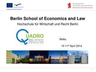 Berlin School of Economics and Law Hochschule für Wirtschaft und Recht Berlin    Malta,