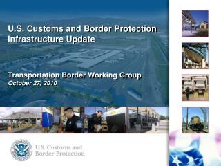 CBP Land Port of Entry Program Conditions at  ARRA Ports
