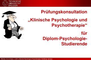 """Prüfungskonsultation                      """"Klinische Psychologie und Psychotherapie"""""""