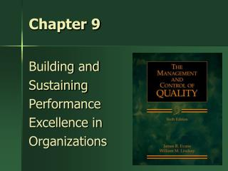Building and  Sustaining Performance  Excellence in Organizations
