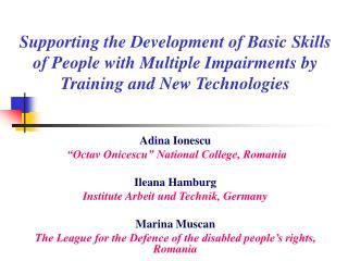 "Adina Ionescu ""Octav Onicescu"" National College, Romania Ileana Hamburg"