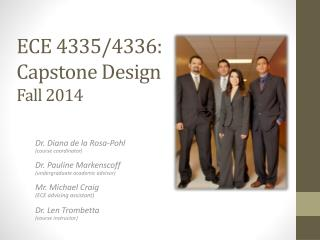 ECE  4335/4336:  Capstone  Design  Fall 2014