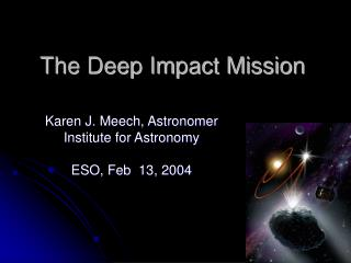 The Deep Impact Mission